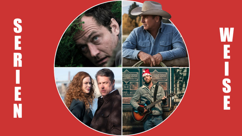 The Third Day und The Undoing (c) Sky Deutschland / ÜberWeihnacht (c) Netflix / Yellowstone (c) AXN
